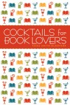 Cocktails for Book Lovers book cover