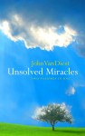Unsolved Miracles book cover